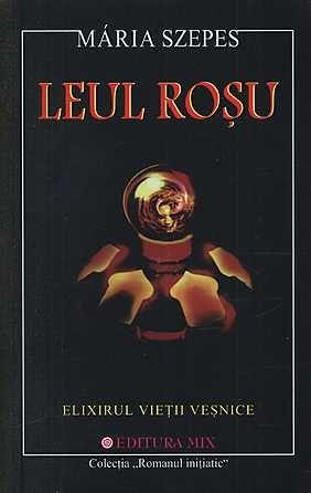 """Leul Rosu"" - de Maria Szepes"