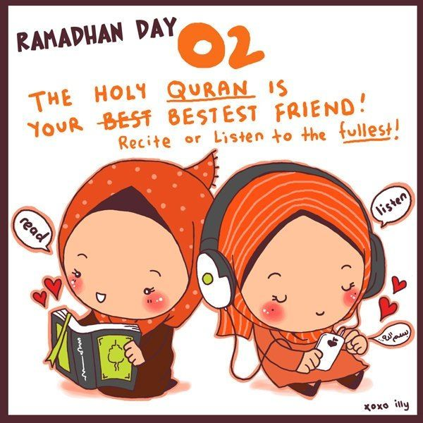 Day 2: recite the Holy Quran daily. The Quran is roughly 600 pages. Break that down by 30 days and you can read the entire Quran, at the pace of 20 pages a day, in the month of Ramadan.