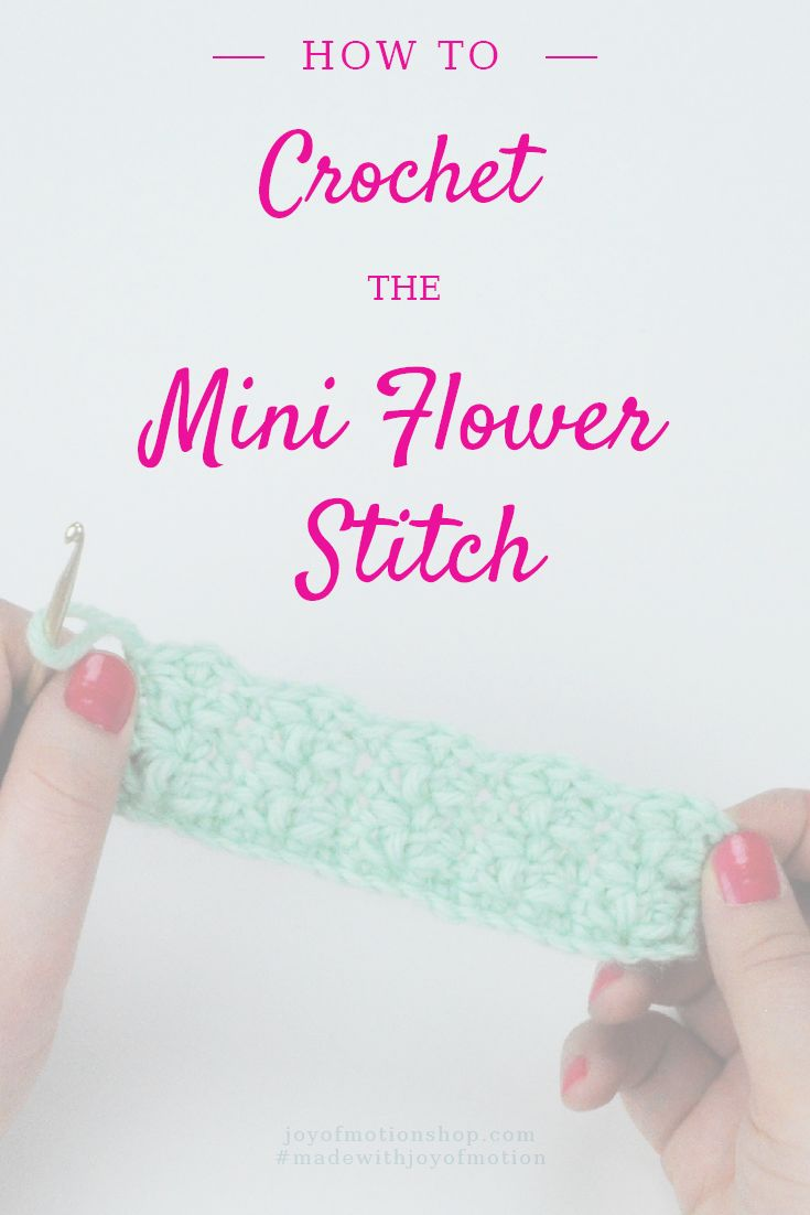 how to crochet the mini flower stitch learn to crochet the mini flower crochet