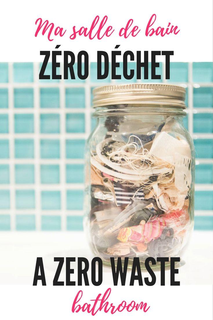 Tous mes conseils pour une salle de bain zéro déchet : conseils, astuces et recettes / All my tips for a zero waste bathroom : advices, tips and receipes. #zerodechet #zerowaste