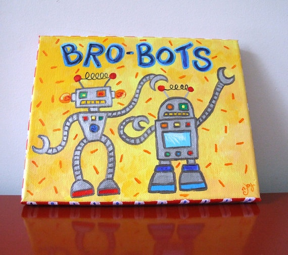 Bro-Bots!  These brother robots are up to their usual antics ;)  Know any kids like that? Perfect for brothers who share a room.