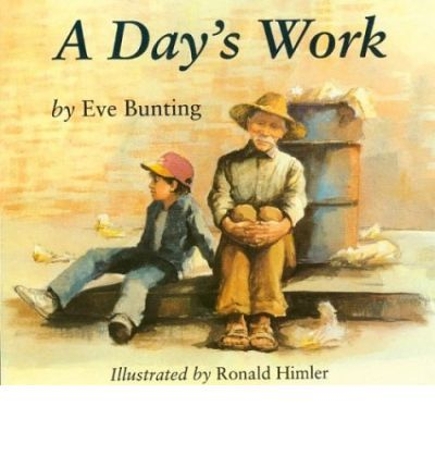 Teaching Questioning, Yr 3-6  A Day's Work : E. Bunting : 9780395845189
