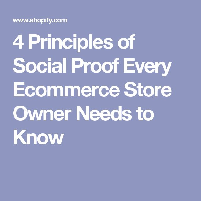 4 Principles of Social Proof Every Ecommerce Store Owner Needs to Know