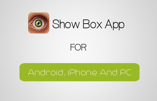 Showbox for Android Review and Download - Showbox Android Apk