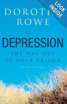 Depression: The Way Out of Your Prison: Dorothy Rowe: 9781583912867: Amazon.com: Books