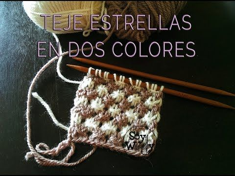 Punto de Estrellas: teje estrellas de colores con dos agujas | Soy Woolly