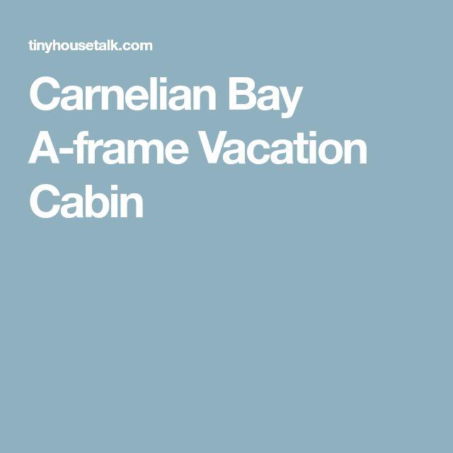 Carnelian Bay A-frame Vacation Cabin