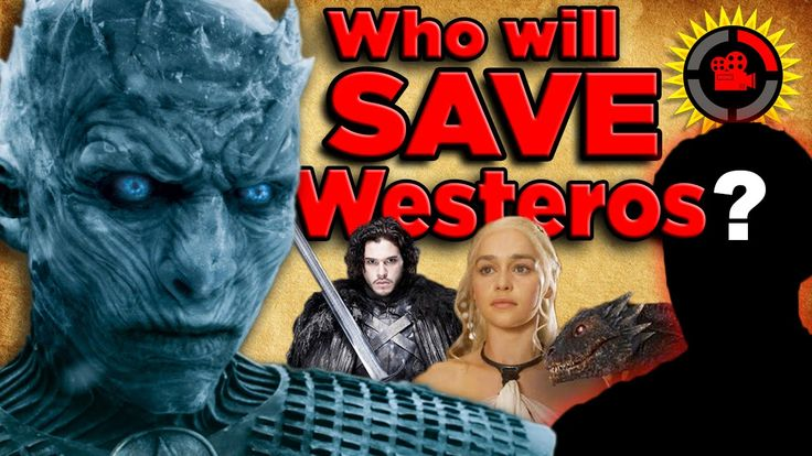 Film Theory: Which Game of Thrones hero will SAVE Westeros?