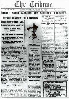 Front page of a historic 1931 edition / Bhagat Singh's execution Lahore Tribune Front page.jpg / an Indian English-language daily newspaper published from Chandigarh, New Delhi, Jalandhar, Dehradun and Bathinda. It was founded on 2 February 1881, in Lahore (now in Pakistan), by Sardar Dyal Singh Majithia, a philanthropist, and is run by a trust comprising five persons as trustees.  it is the leading English daily for Punjab, Haryana, Himachal Pradesh, and the Union Territory of Chandigarh