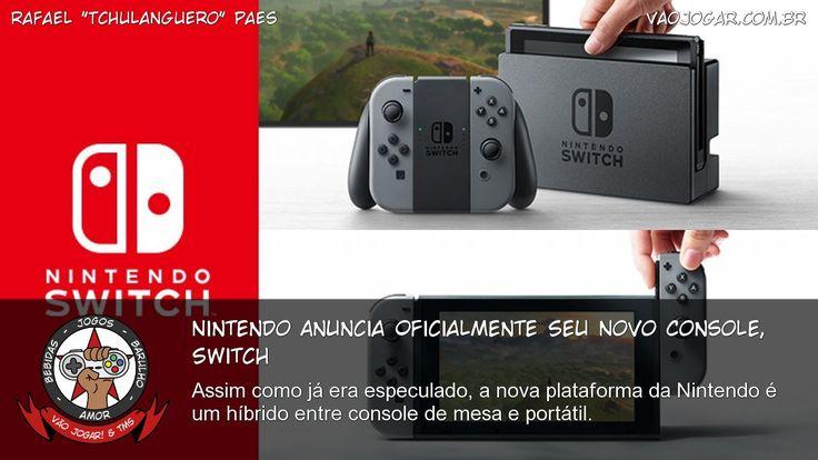 Nintendo Anuncia Oficialmente Seu Novo Console, Switch - Assim como já era especulado, a nova plataforma da Nintendo é um híbrido entre console de mesa e portátil. #Nintendo #NX #NintendoSwitch #Switch