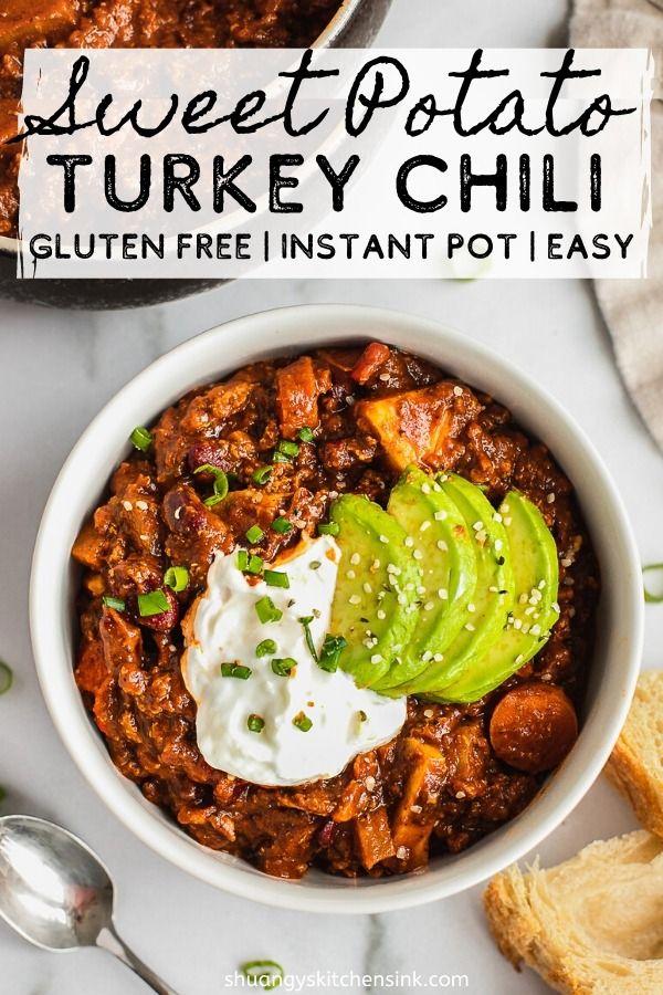 Sweet Potato Turkey Chili Instant Pot Shuangy S Kitchen Sink Recipe In 2020 Turkey Chili Turkey Chili Healthy Sweet Potato Chili Recipe