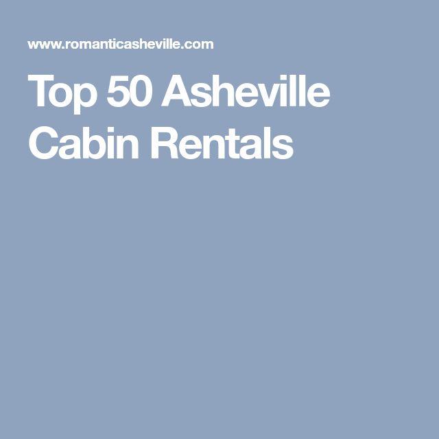 Top 50 Asheville Cabin Rentals