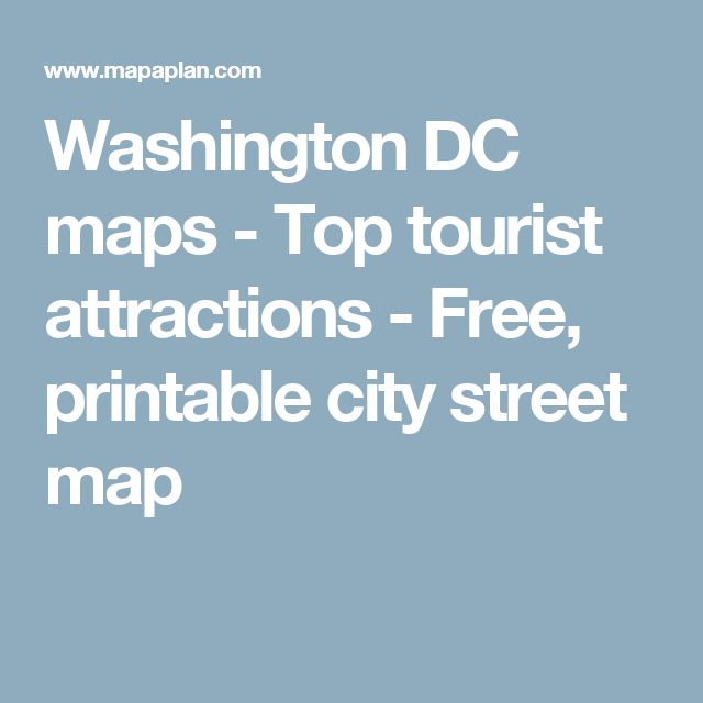 Washington DC maps - Top tourist attractions - Free, printable city street map