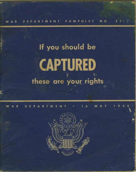 U.S. War Department Pamphlet: If You Should Be Captured (Gift of Betty Bankston Carling for National WW2 Museum)