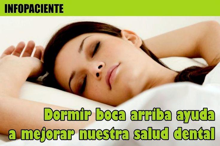 SALUD BUCAL: Dormir boca arriba ayuda a mejorar nuestra salud dental | Directorio Odontológico