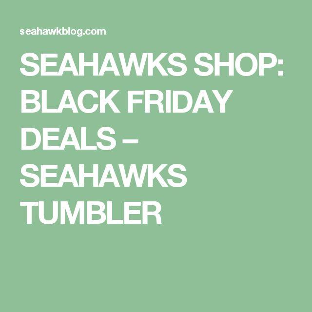 SEAHAWKS SHOP: BLACK FRIDAY DEALS – SEAHAWKS TUMBLER