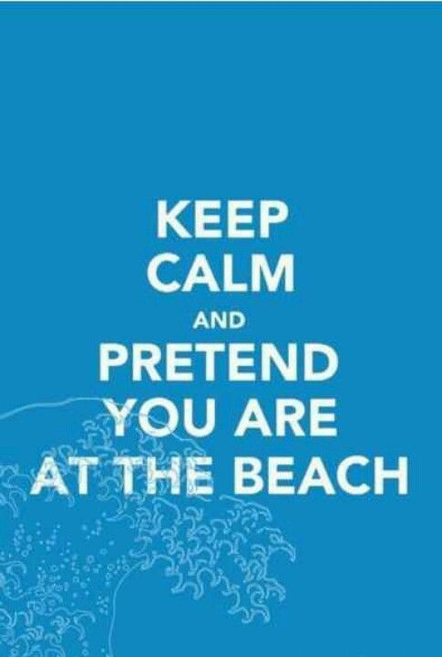 Pretend you are at the Beach.. just close your eyes and let your sense experience everything.. remember to breathe.