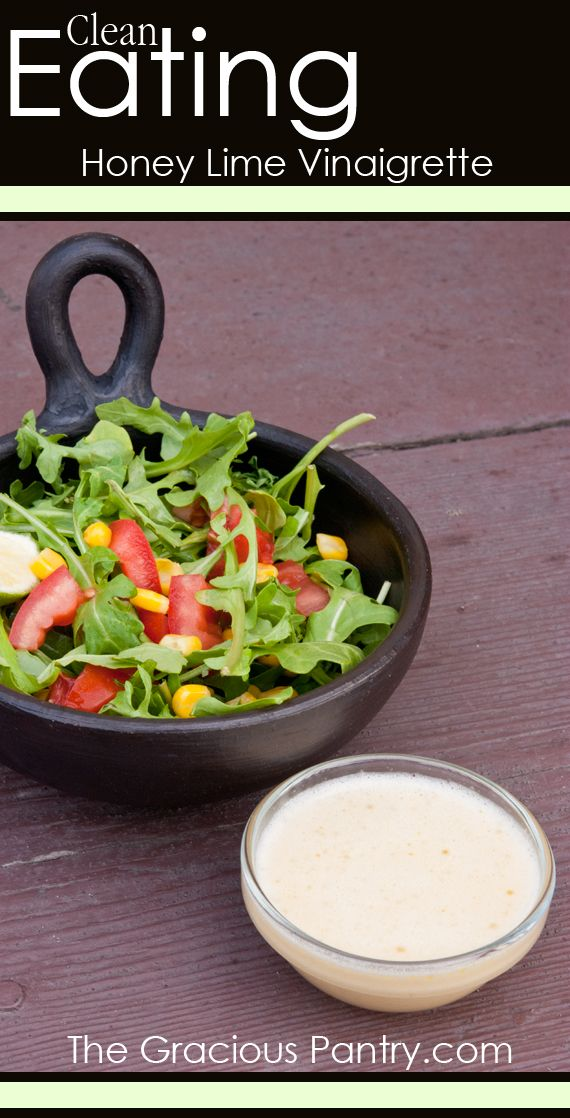 Clean Eating Honey Lime Vinaigrette. #cleaneating #eatclean #cleaneatingrecipes #saladdressing #saladdressingrecipes