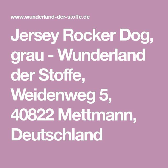 Jersey Rocker Dog, grau - Wunderland der Stoffe, Weidenweg 5, 40822 Mettmann, Deutschland