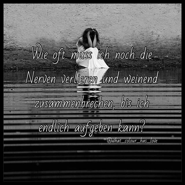 aufgeben #traurigesprüche #traurig #traurigaberwahr #suizidsprüche #selbstmord #suizidgedanken #selbstmordgedanken #suizid #sprüche #zusammenbruch