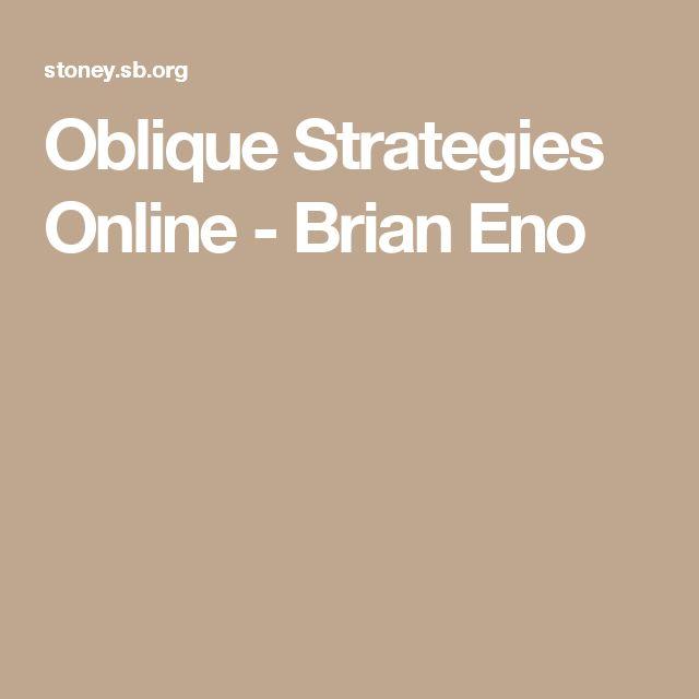 Oblique Strategies Online - Brian Eno
