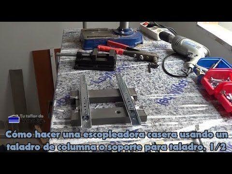 Cómo hacer una escopleadora casera usando un taladro de columna o soport...