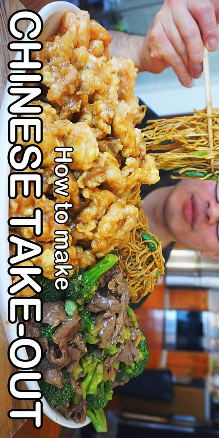 The Best Chinese Take Out Best Chinese Food Chinese Take Out Food