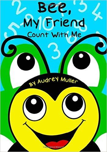 Bee, My Friend - Count With Me