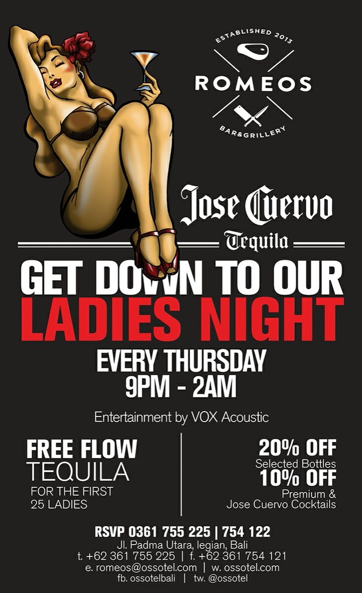 Hello Thursday ! Let's have fun on our Ladies Night by Jose Cuervo .  For the first 25 luckiest women get free shot tequila Jose Cuervo .. Don't forget our Live Acoustic will sing your favorite son...