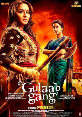 Gulaab Gang Release On Hold Decreed The Delhi High Court,Gulaab Gang, Gulaab Gang Hold , Sampat Pal, Madhuri Dixit, Juhi Chawla, Justice San...