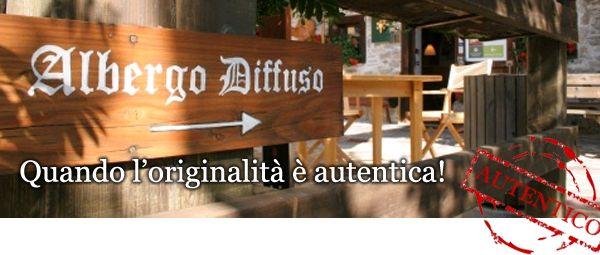 Albergo Diffuso: quando l'originalità è autentica!