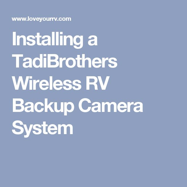 5f6fa520a8d3d6e26576c7ccdaf77597 backup camera system cameras 25 unique rv backup camera ideas on pinterest backup camera Tadibrothers Coupons at mifinder.co