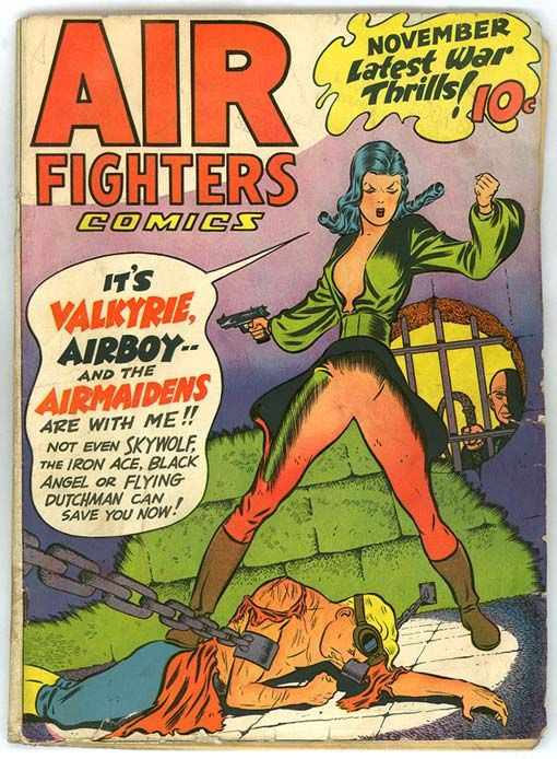 """Air Fighters Comics Vol. 2 #2, 1942 November Latest War Thriller 10 Cents """"It's Valkyrie, Airboy -- and the Airmaids are with me!! Not even Skywolf, The Iron ace, Black Angel, or Flying Dutchman can save you now!!"""""""