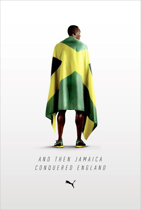 CREDITS  Client: Puma  Agency: Droga5  Creative Chairman: David Droga  Executive Creative Directors: Nik Studzinski, Ted Royer  Creative Director: Tim Gordon  Senior Art Director: Petter Hernmarck  Senior Copywriter: Erik Hogfeldt  Art Director: Kevin Weir  Photographer: Scott Pommier  Producer: Cliff Lewis