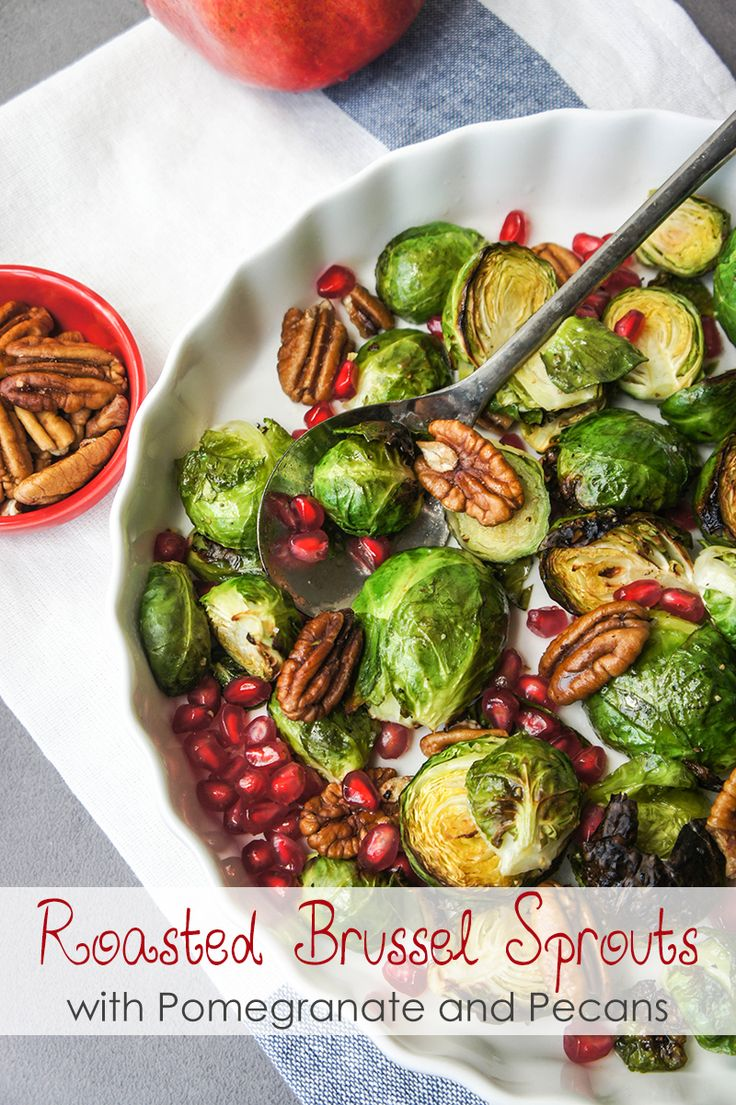 Roasted Brussels Sprouts With Pomegranate  Perfect For The Holidays