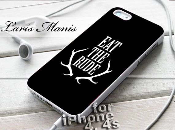 #eat #rude #hannibal #nbc #iPhone4Case #iPhone5Case #SamsungGalaxyS3Case #SamsungGalaxyS4Case #CellPhone #Accessories #Custom #Gift #HardPlastic #HardCase #Case #Protector #Cover #Apple #Samsung #Logo #Rubber #Cases #CoverCase