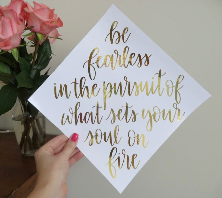 Be fearless in the pursuit of what sets your soul on fire // custom graduation cap calligraphy // quote, hat, grad, handlettering, cursive, decor, decorations, gold