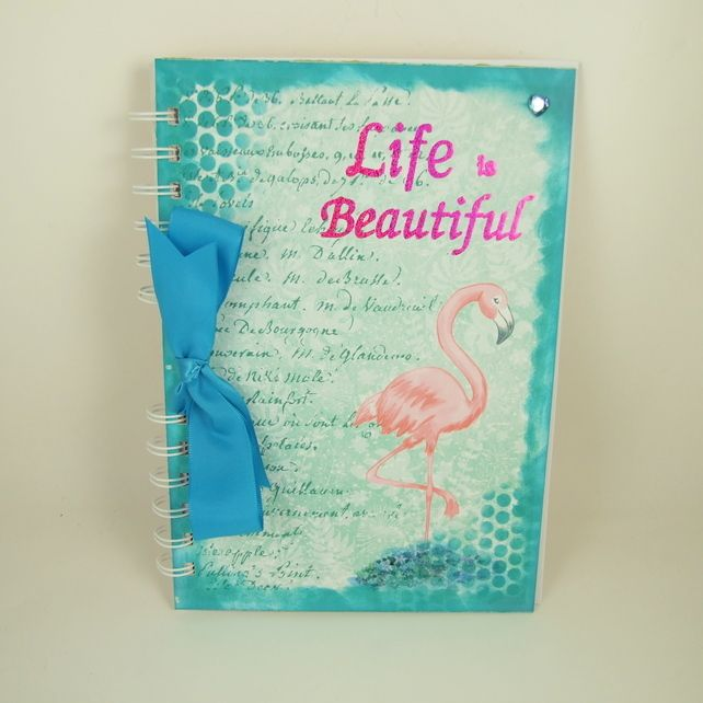Journal, Handmade Notebook,  A5 Size, Life is Beautiful, Flamingo £8.50