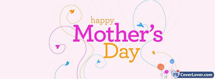 Happy Mothers Day Birds - cover photos for Facebook - Facebook cover photos - Facebook cover photo - cool images for Facebook profile - Facebook Covers - FBcoverlover.com/maker