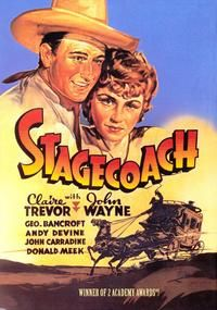 STAGECOACH (1939) - Claire Trevor - John Wayne - George Bancroft - Andy Devine - John Carradine - Donald Meek - A Walter Wanger Production - Directed by John Ford - United Artists.