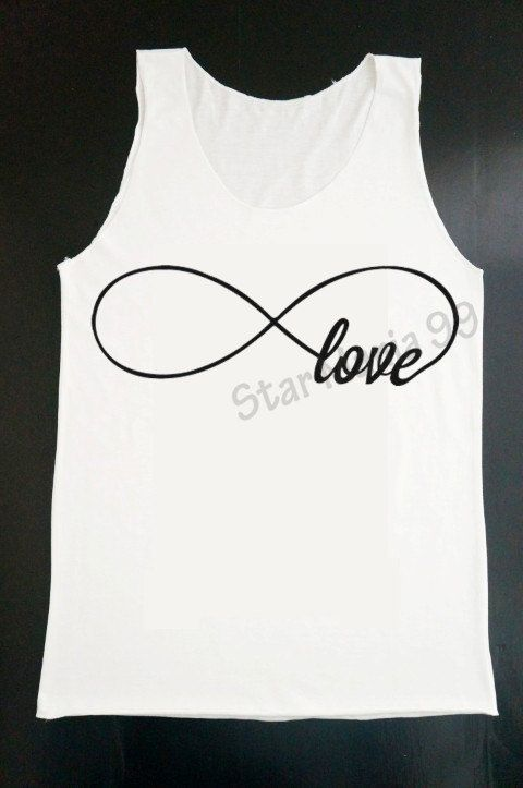 Hey, I found this really awesome Etsy listing at http://www.etsy.com/listing/155585917/infinity-love-tank-forever-love-tank-top