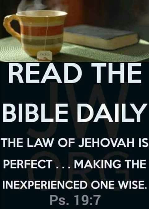 """The law of Jehovah is perfect, restoring strength. The reminder of Jehovah is trustworthy, making the inexperienced one wise."" ~Psalm 19:7. Read the Bible online: https://www.jw.org/en/publications/bible/nwt/books/"