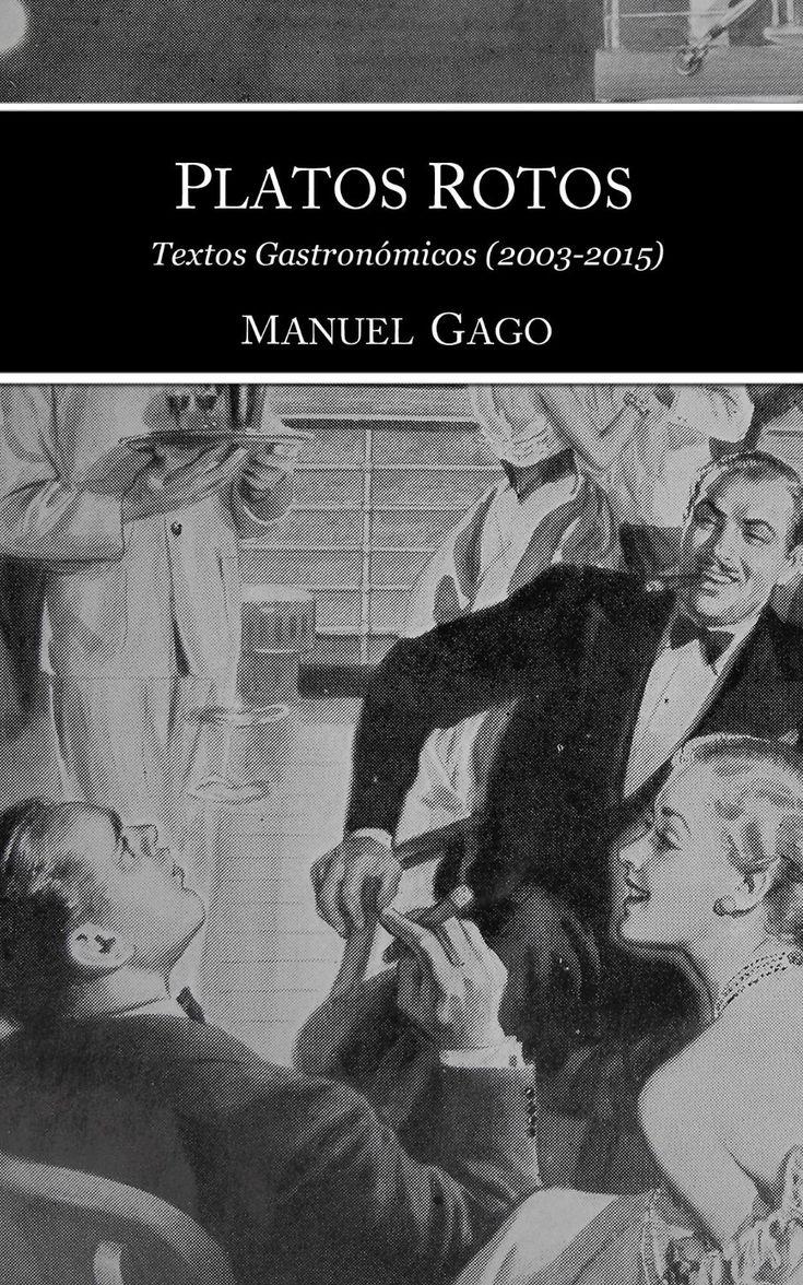 Platos rotos: máis dunha década de textos gastronómicos, agora en ebook