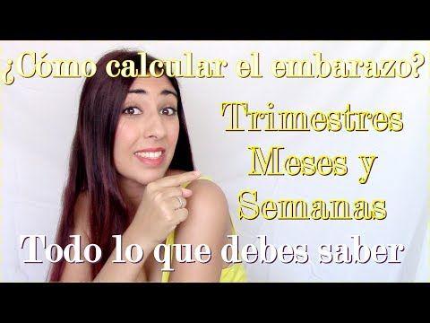 CÓMO CONTAR TRIMESTRES, MESES Y SEMANAS DE EMBARAZO | Imprescindible - YouTube