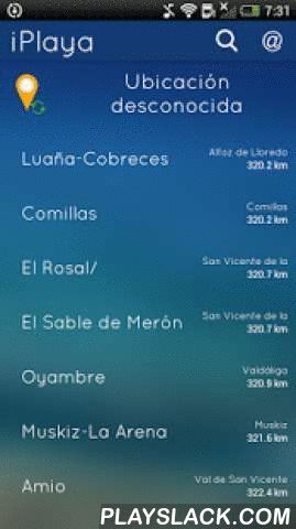 IPlaya: Beach Weather  Android App - playslack.com ,  iPlaya puts the information you need to go to the beach in Spain at hand.With a totally redesigned user interface, the app features more than 2000 Spanish beaches, helping you find them on a map.Weather forecast information includes sky conditions, swell, wind, water temperature, UV index, tides, etc. You can also check sunrise and sunset times. Forecasts are provided by the Spanish Meteorological Agency, AEMET.Explore nearby beaches…