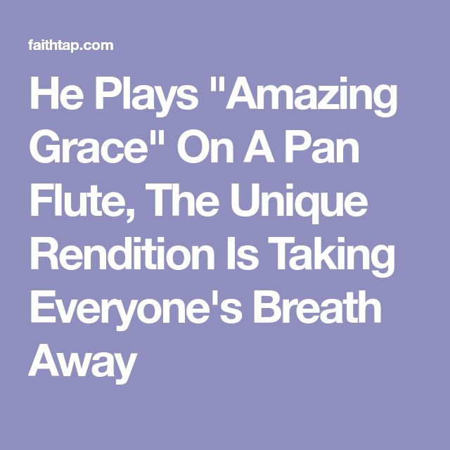 "He Plays ""Amazing Grace"" On A Pan Flute, The Unique Rendition Is Taking Everyone's Breath Away"