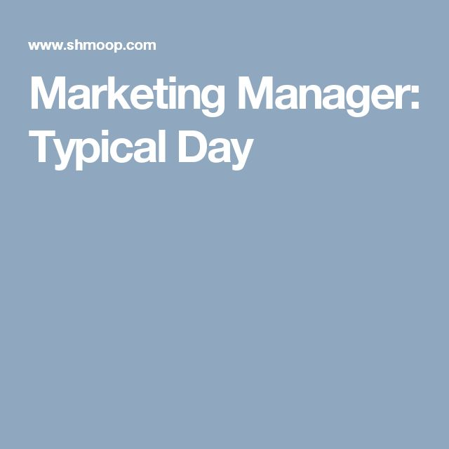 Marketing Manager: Typical Day
