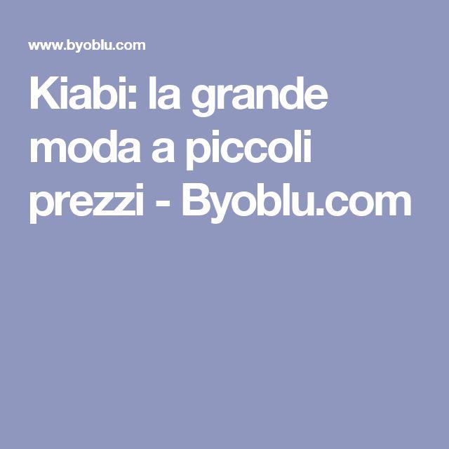Kiabi: la grande moda a piccoli prezzi - Byoblu.com