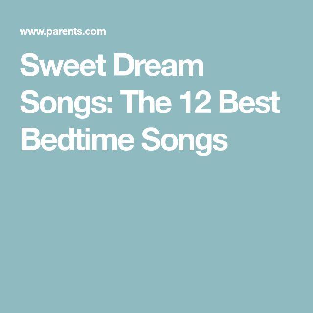Sweet Dream Songs: The 12 Best Bedtime Songs