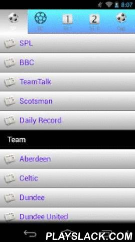 Scottish Football News  Android App - playslack.com , This application help you read Scottish football news/info easily, including Scottish Premier League (SPL), Scottish Championship, Scottish League One, Scottish League Two, Scottish Cup, and Scottish League Cup.It involves1. Headline.2. Fixtures, results, tables..etc.3. News about every team.